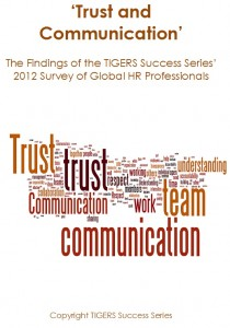 Trust and Communication Are Key Criteria For High Performing Teams, TIGERS Success Series Study Reveals